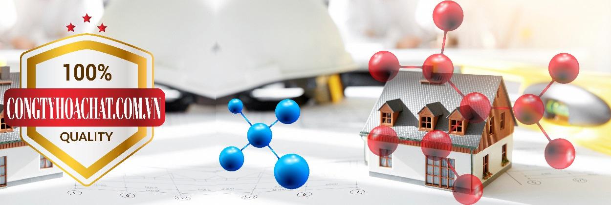 Công ty chuyên phân phối - bán Hóa Chất Ngành Xây Dựng | Chuyên cung cấp ( bán ) hóa chất tại TPHCM